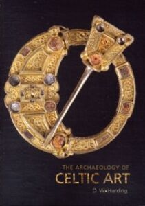 Foto Cover di Archaeology of Celtic Art, Ebook inglese di D.W Harding, edito da Taylor and Francis