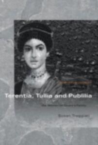 Ebook in inglese Terentia, Tullia and Publilia Treggiari, Susan