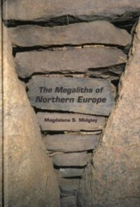 Ebook in inglese Megaliths of Northern Europe Midgley, Magdalena