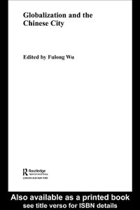 Ebook in inglese Globalization and the Chinese City -, -
