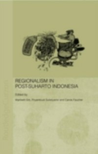 Ebook in inglese Regionalism in Post-Suharto Indonesia -, -