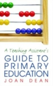 Ebook in inglese Teaching Assistant's Guide to Primary Education Dean, Joan