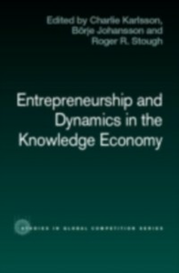 Ebook in inglese Entrepreneurship and Dynamics in the Knowledge Economy -, -