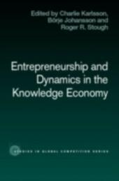 Entrepreneurship and Dynamics in the Knowledge Economy