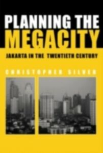 Ebook in inglese Planning the Megacity Silver, Christopher