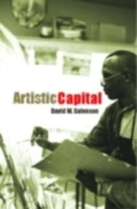 Foto Cover di Artistic Capital, Ebook inglese di David Galenson, edito da Taylor and Francis