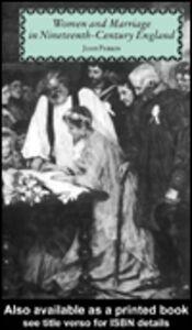 Foto Cover di Women and Marriage in Nineteenth-Century England, Ebook inglese di Joan Perkin, edito da
