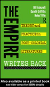 Ebook in inglese The Empire Writes Back Ashcroft, Bill , Griffiths, Gareth , Tiffin, Helen