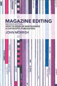 Foto Cover di Magazine Editing, Ebook inglese di JOHN MORRISH, edito da Taylor and Francis
