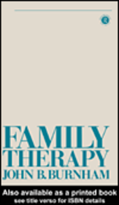 Ebook in inglese Family Therapy Burnham, John B.