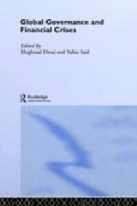 Ebook in inglese Global Governance and Financial Crises -, -