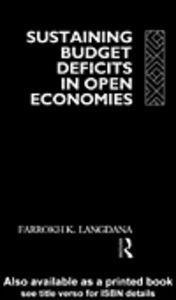 Foto Cover di Sustaining Domestic Budget Deficits in Open Economies, Ebook inglese di Farrokh K. Langdana, edito da