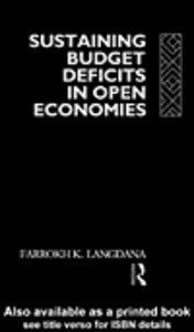 Ebook in inglese Sustaining Domestic Budget Deficits in Open Economies Langdana, Farrokh K.