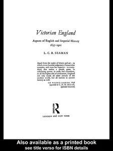 Foto Cover di Victorian England, Ebook inglese di L. C. B. Seaman, edito da