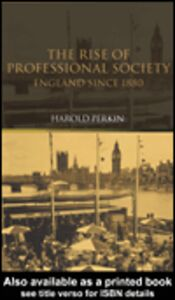 Ebook in inglese The Rise of Professional Society Perkin, Harold