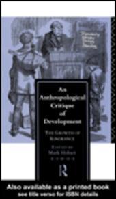 An Anthropological Critique of Development
