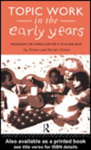 Ebook in inglese Topic Work in the Early Years Palmer, Joy , Pettitt, Deirdre