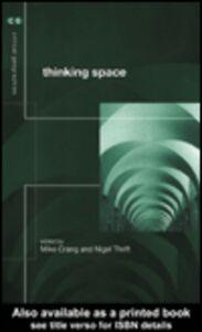 Foto Cover di Thinking Space, Ebook inglese di Mike Crang,Nigel Thrift, edito da