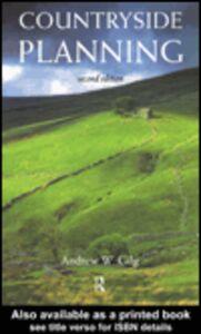 Foto Cover di Countryside Planning, Ebook inglese di Andrew Gilg, edito da