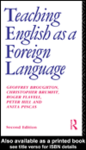 Ebook in inglese Teaching English as a Foreign Language Broughton, Geoffrey , Brumfit, Christopher , Pincas, Anita , Wilde, Roger D.