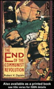 Ebook in inglese The End of the Communist Revolution Daniels, Robert V.