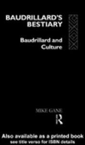 Ebook in inglese Baudrillard's Bestiary Gane, Mike