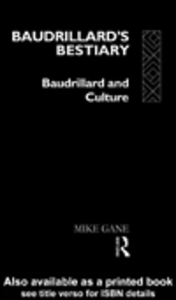 Ebook in inglese Baudrillard's Bestiary Gane, Mike