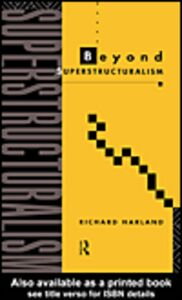 Ebook in inglese Beyond Superstructuralism Harland, Richard