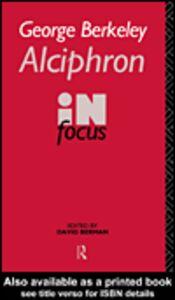 Foto Cover di George Berkeley Alciphron in Focus, Ebook inglese di David Berman, edito da