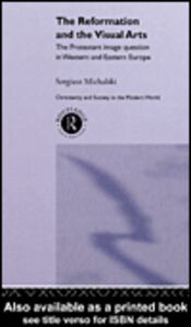 Ebook in inglese Reformation and the Visual Arts Michalski, Sergiusz