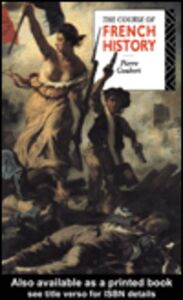 Ebook in inglese The Course of French History Goubert, Pierre
