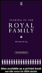 Foto Cover di Talking of the Royal Family, Ebook inglese di Michael Billig, edito da