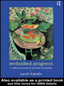 Ebook in inglese Embodied Progress Franklin, Sarah