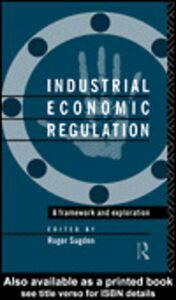 Ebook in inglese Industrial Economic Regulation