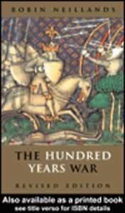 Ebook in inglese The Hundred Years War Neillands, Robin