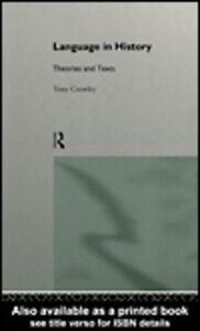 Foto Cover di Language in History, Ebook inglese di Tony Crowley, edito da