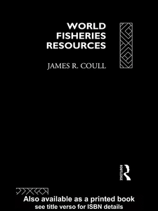 Ebook in inglese World Fisheries Resources Coull, James R.