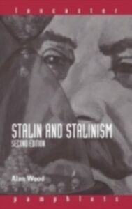 Ebook in inglese Stalin and Stalinism Wood, Alan