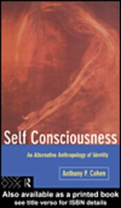 Ebook in inglese Self Consciousness Cohen, Anthony
