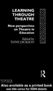 Foto Cover di Learning Through Theatre, Ebook inglese di Tony Jackson, edito da