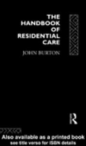 Ebook in inglese The Handbook of Residential Care Burton, John