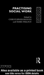Foto Cover di Practising Social Work, Ebook inglese di Christopher Hanvey,Terry Philpot, edito da