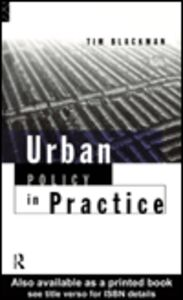 Ebook in inglese Urban Policy in Practice Blackman, Tim