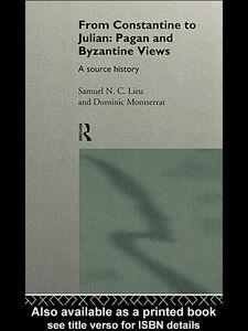 Foto Cover di From Constantine to Julian, Ebook inglese di Dominic Montserrat,Samuel Lieu, edito da