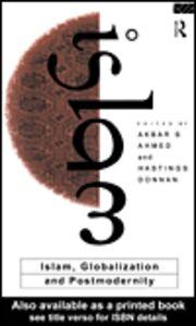 Foto Cover di Islam, Globalization and Postmodernity, Ebook inglese di Akbar S. Ahmed,Hastings Donnan, edito da