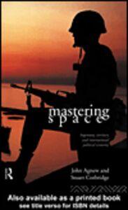 Ebook in inglese Mastering Space Agnew, John , Crobridge, Stuart