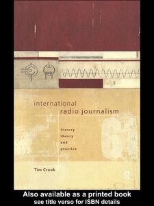 Ebook in inglese International Radio Journalism Crook, Tim