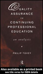 Ebook in inglese Quality Assurance in Continuing Professional Education Tovey, Philip