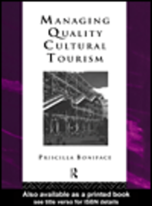 Ebook in inglese Managing Quality Cultural Tourism Boniface, Priscilla