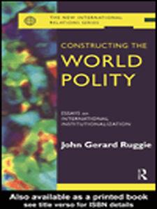 Foto Cover di Constructing the World Polity, Ebook inglese di John Gerard Ruggie, edito da